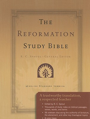 Reformation Study Bible-ESV by R.C. Sproul