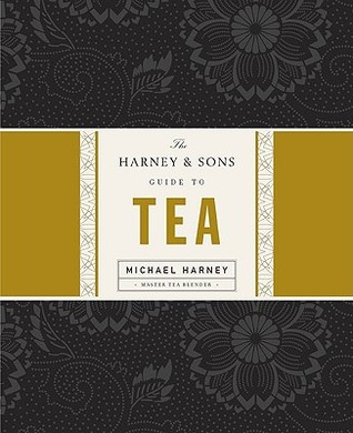 The Harney & Sons Guide to Tea