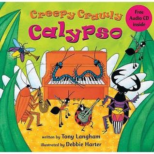 Creepy Crawly Calypso (Book & Cd)