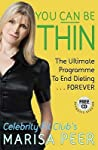 You Can Be Thin: The Ultimate Hypnosis Programme to End Dieting - Forever