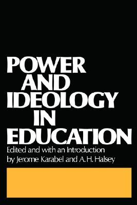 Power and Ideology in Education