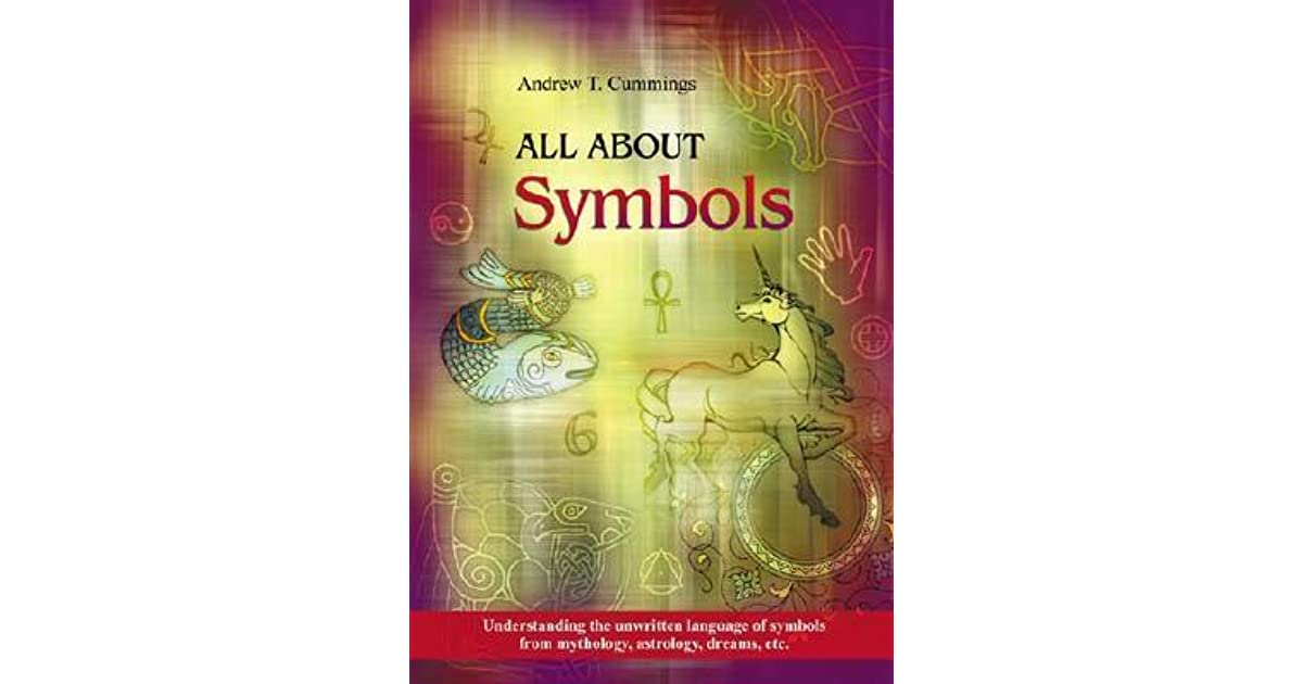 All About Symbols Understanding The Unwritten Language Of Symbols