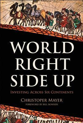 World Right Side Up  Investing Across Six Continents
