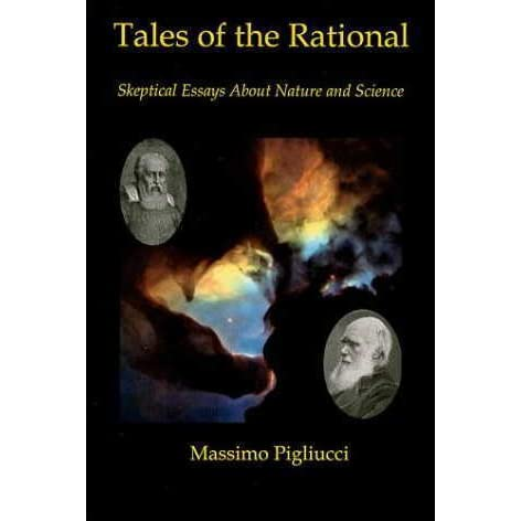 English Sample Essays Tales Of The Rational Skeptical Essays About Nature And Science By Massimo  Pigliucci English Essay Book also Proposal Essay Ideas Tales Of The Rational Skeptical Essays About Nature And Science By  English Debate Essay