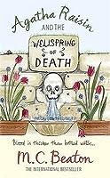 Agatha Raisin & the Wellspring of Death (Agatha Raisin, #7)