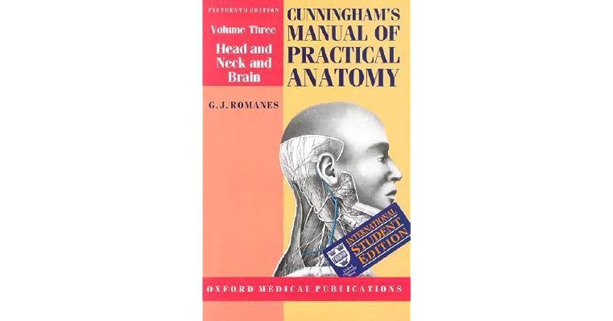 Cunninghams Manual Of Practical Anatomy Volume Iii Head Neck And
