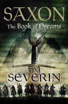 Cover The Book of Dreams (Saxon, #1) - Tim Severin