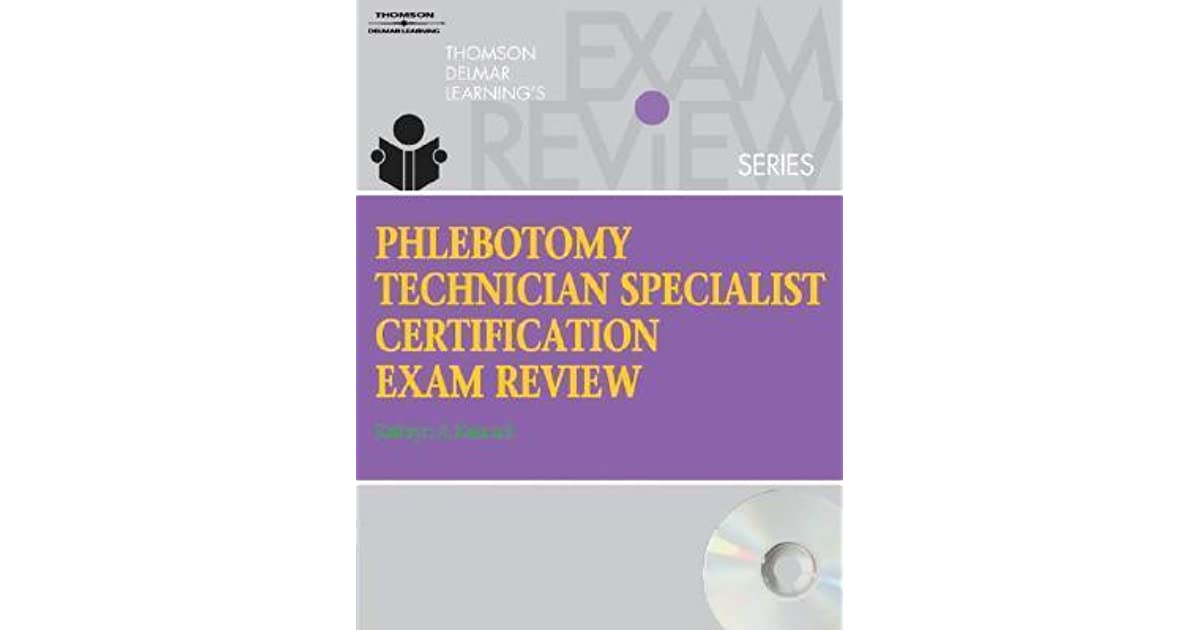 Phlebotomy Technician Specialist Certification Exam Review With