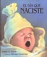 El Dia Que Naciste