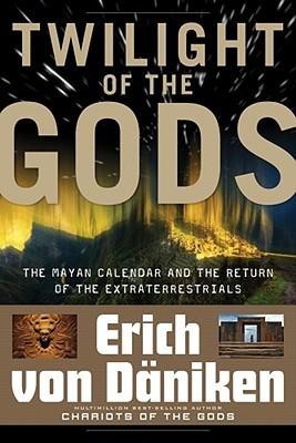 Erich von Däniken TWILIGHT OF THE GODS
