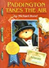 Paddington Takes the Air (Paddington, #9)