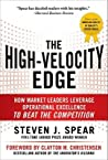 The High-Velocity Edge: How Market Leaders Leverage Operational Excellence to Beat the Competition