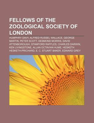 Fellows of the Zoological Society of London: Humphry Davy, Alfred Russel Wallace, George Martin, Peter Scott, Desmond Morris