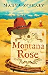 Montana Rose by Mary Connealy