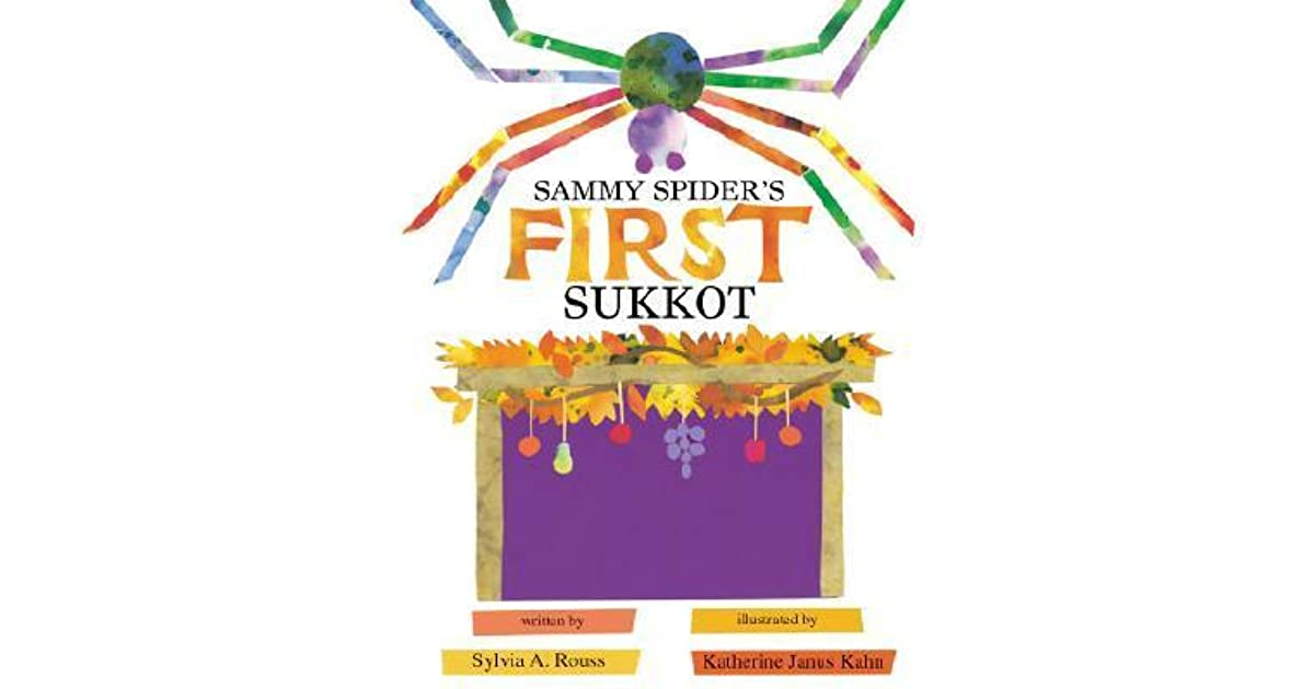Sammy spiders first sukkot by sylvia a rouss fandeluxe Document