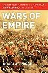 Wars of Empire (Smithsonian History of Warfare)