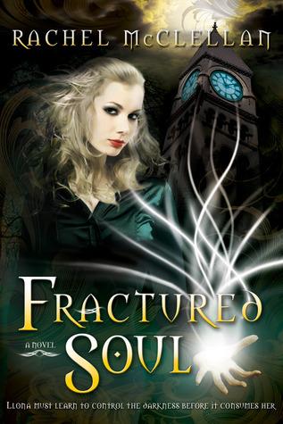 Fractured Soul (Fractured Light, #2)