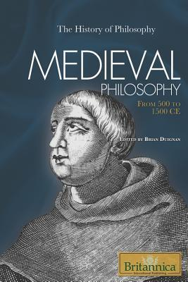 Medieval Philosophy From 500 to 1500 CE