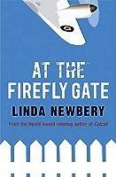 At the Firefly Gate. Linda Newbery