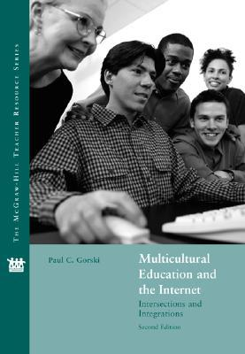 Multicultural Education and the Internet: Intersections and Integrations