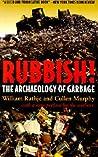 Rubbish! by William L. Rathje