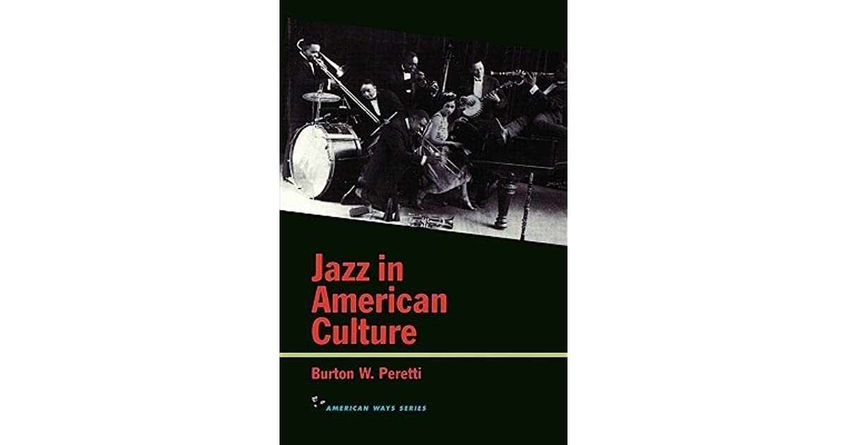 Jazz in american culture by burton w peretti fandeluxe Images
