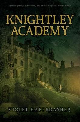 Read Knightley Academy Knightley Academy 1 By Violet Haberdasher
