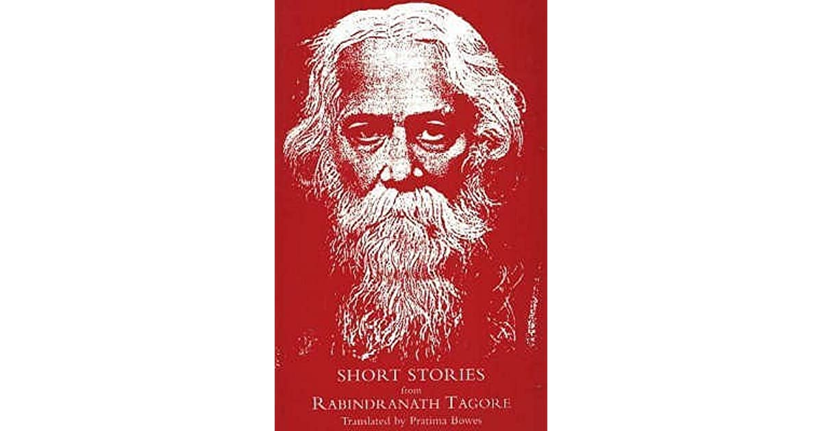 Short Stories From Rabindranath Tagore By Rabindranath Tagore  Essay On The Yellow Wallpaper also Sample Of English Essay  High School Narrative Essay Examples