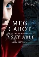 Insatiable (Insatiable, #1)