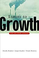 The Limits To Growth: the thirty year update