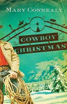 Cowboy Christmas (Wild West Weddings, #1)