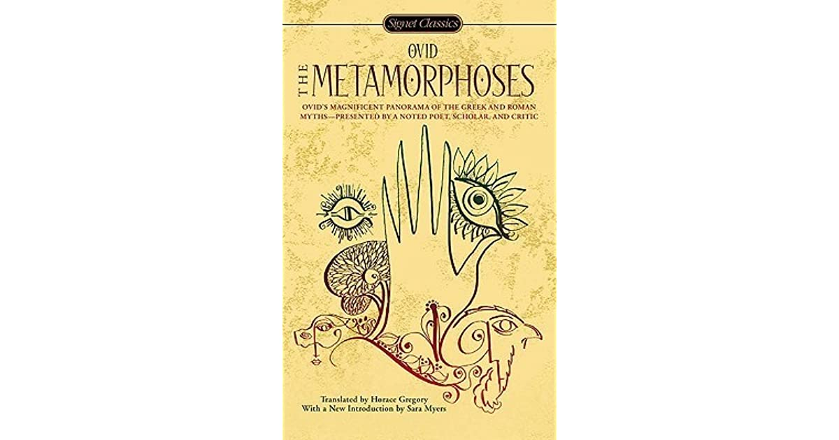 a literary analysis of metamorphoses by ovid Literary act by which an author or text quotes or imitates ovid—a creative process that may be variously termed borrowing, theft, allusion, reference, intertextuality, or parody.