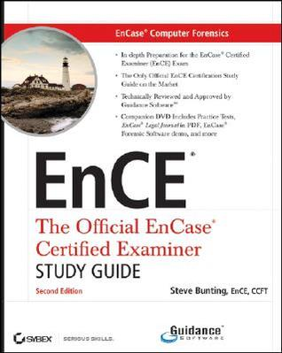EnCase Computer Forensics: The Official EnCE - EnCase Certified Examiner Study Guide