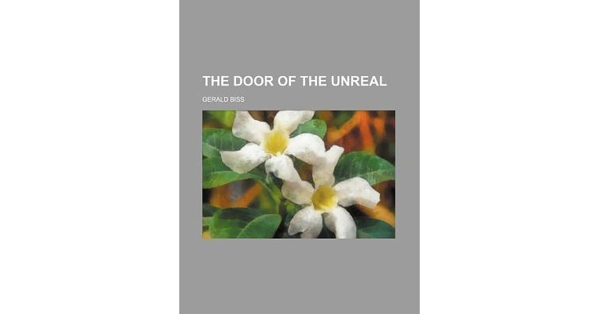 The Door Of The Unreal By Gerald Biss