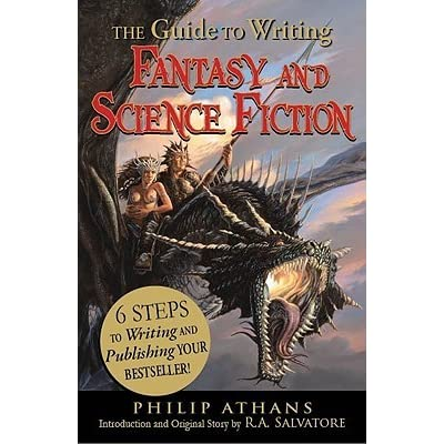The Guide to Writing Fantasy and Science Fiction: 6 Steps to