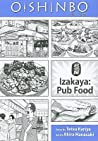 Oishinbo a la carte, Volume 7 - Izakaya: Pub Food