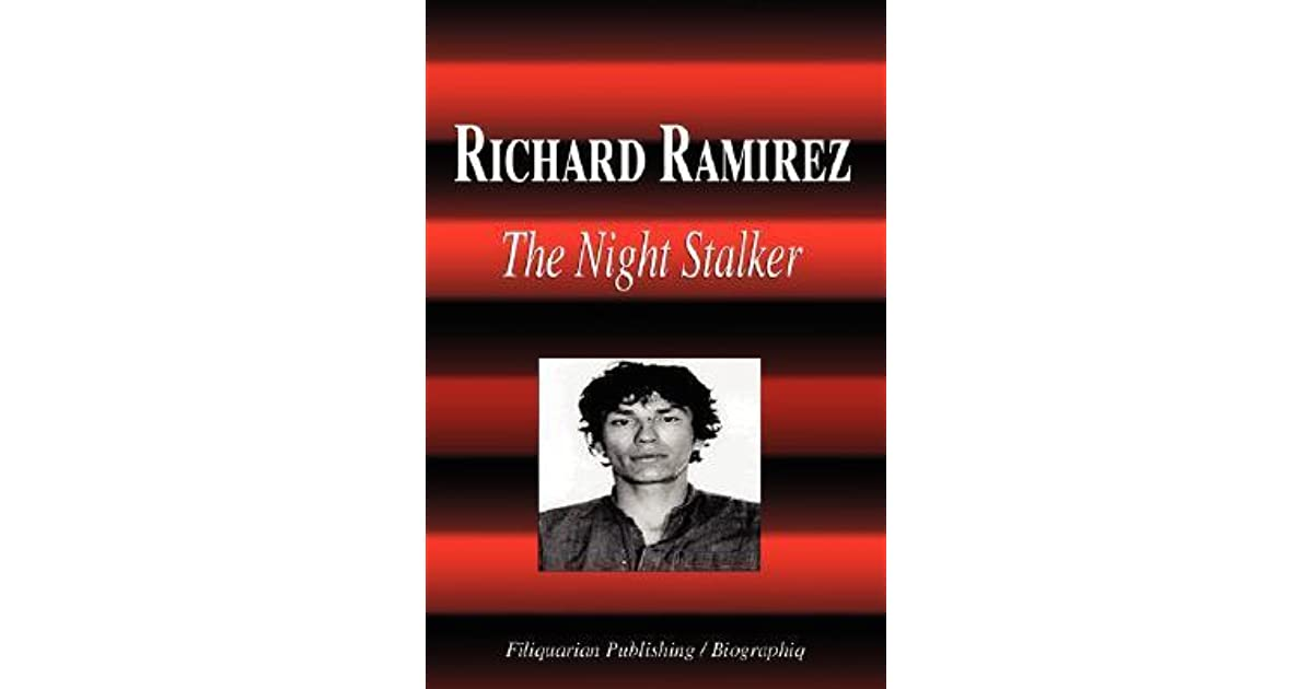 a biography of richard ramirez the night stalker