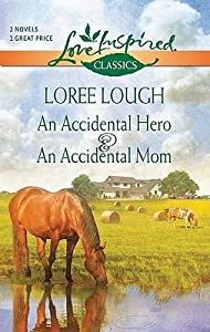 An Accidental Hero / An Accidental Mom
