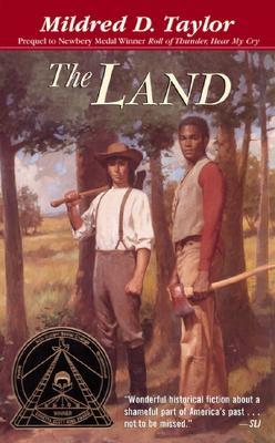 The Land by Mildred D. Taylor