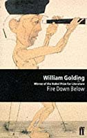 Fire Down Below (To the Ends of the Earth, #3)