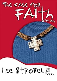 The Case for Faith for Kids