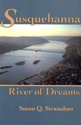 Susquehanna, River of Dreams