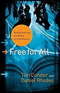 Free for All: Rediscovering the Bible in Community (ēmersion: Emergent Village resources for communities of faith)