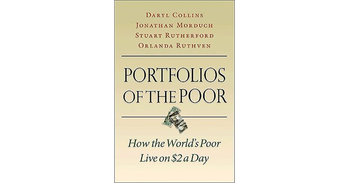 Portfolios of the poor how the worlds poor live on 2 a day by portfolios of the poor how the worlds poor live on 2 a day by daryl collins stopboris Images