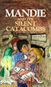 Mandie and the Silent Catacombs