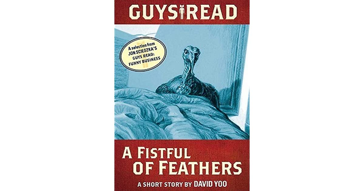 A FISTFUL OF FEATHERS