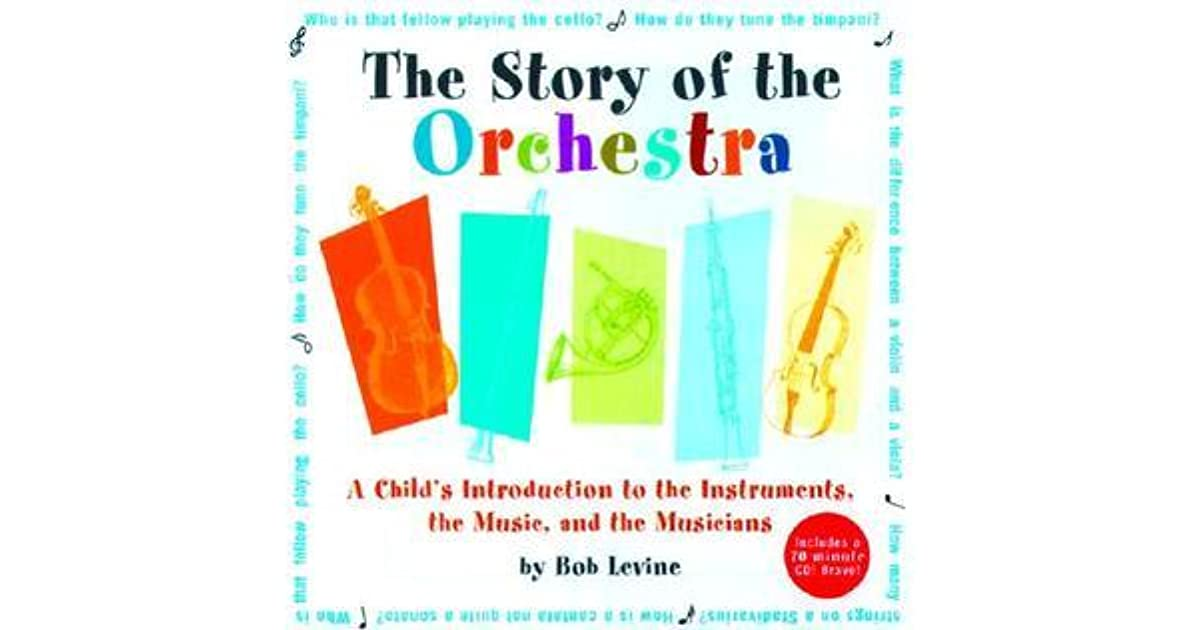 story of the orchestra listen while you learn about the