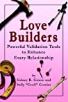 Love Builders: Powerful Validation Tools to Enhance Every Relationship