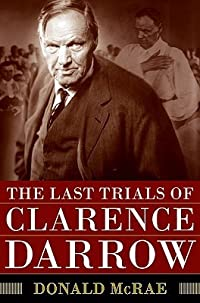 The Last Trials of Clarence Darrow
