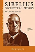 Sibelius: The Orchestral Works: An Owner's Manual